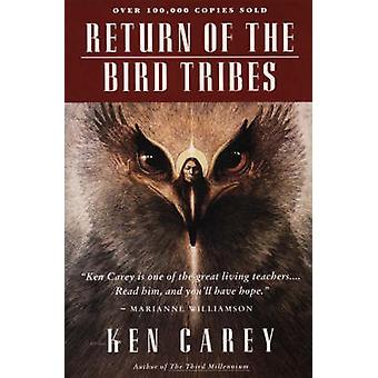 Return of the Bird Tribes (New edition) by Ken Carey - 9780062501882