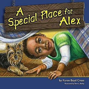 A Special Place for Alex by Boyd Cross & Karen