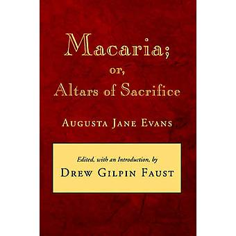 Macaria Or Altars of Sacrifice by Evans & Augusta J.