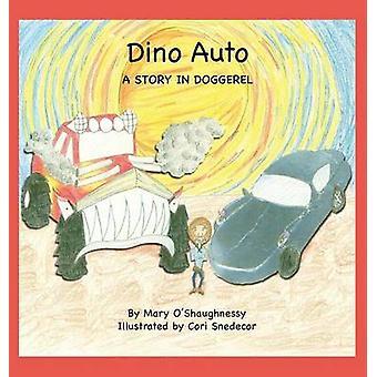 Dino Auto en berättelse i doggerel av OShaughnessy & Mary