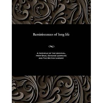 Reminiscences of long life by Featherston & Peter & Rev.