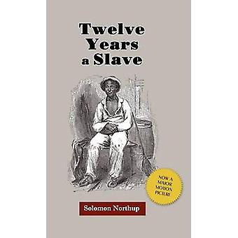 Twelve Years a Slave by Northup & Solomon