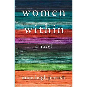 Women Within by Parrish & Anne Leigh