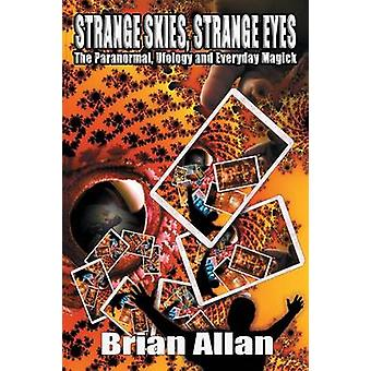 Strange Skies Strange Eyes by Allan & Brian