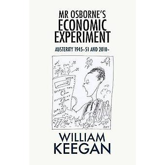 Mr Osbornes Economic Experiment by Keegan & William