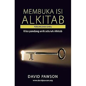 MEMBUKA ISI ALKITAB PERJANJIAN BARU by Pawson & David
