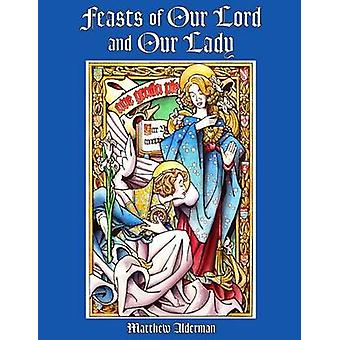 Feasts of Our Lord and Our Lady Coloring Book by Alderman & Matthew