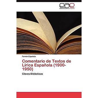 Comentario de Textos de Lrica Espaola 19001950 by Ezpeleta Fermn