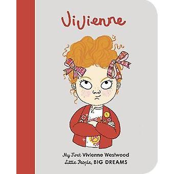 Vivienne Westwood - My First Vivienne Westwood by Maria Isabel Sanchez