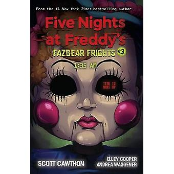 FAZBEAR FRIGHTS #3 - 1 -35AM by Scott Cawthon - 9781338576030 Book
