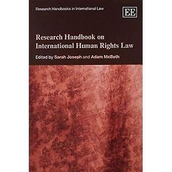 Research Handbook on International Human Rights Law by Sarah Joseph -