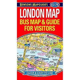 London Map - Bus Map and Guide for Visitors by Bensons MapGuides - 978