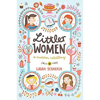 Littler Women - A Modern Retelling by Laura Schaefer - 9781481487627 B