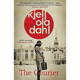 The Courier by Kjell Ola Dahl - 9781912374434 Book