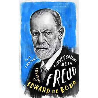 Conversations with Freud - A Fictional Dialogue Based on Biographical