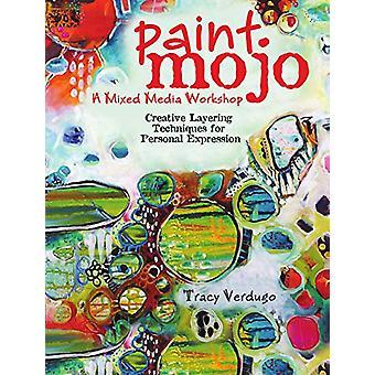 Pień Mojo - warsztaty mieszane - farba warstw techniki