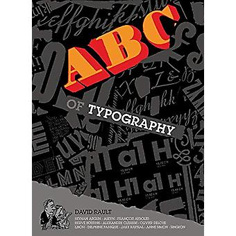 The ABC of Typography by David Rault - 9781910593714 Book