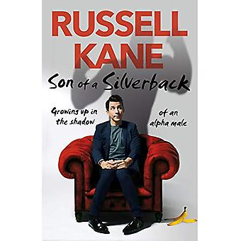 Son of a Silverback by Russell Kane - 9781787632141 Book