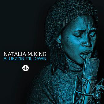Natalia King - Bluezzin Til Dawn [CD] USA import