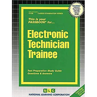 Electronic Technician Trainee: Passbooks Study Guide