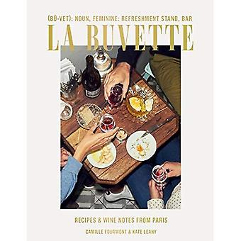 La Buvette: Recipes and Wine Notes from a Tiny Paris Shop