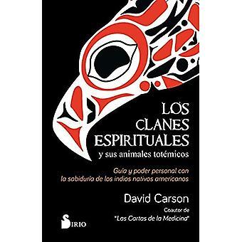 Clanes espirituales y sus animales tot micos, Los
