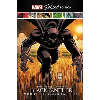 Black Panther Who Is The Black Panther Marvel Select Edition by Reginald Hudlin