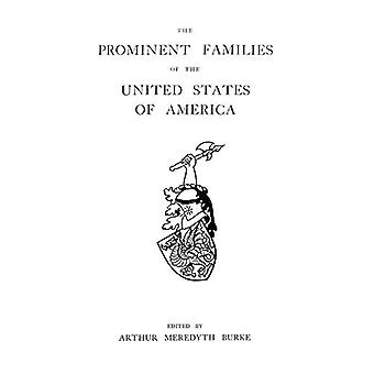 The Prominent Families of the United States of America by Arthur M Bu