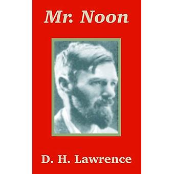 Mr. Noon by D H Lawrence - 9781410102805 Book