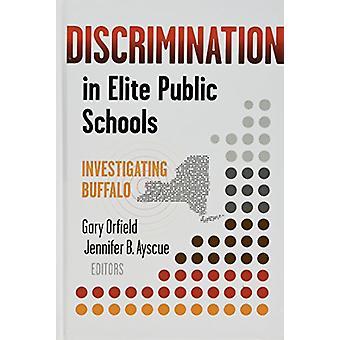 Diskriminierung im öffentlichen Eliteschulen - Untersuchung von Buffalo von Gary
