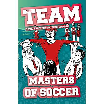 Masters of Soccer The Team
