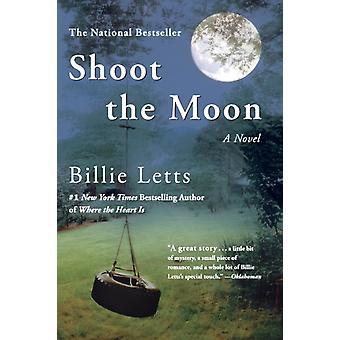 Shoot the Moon av Billie Letts