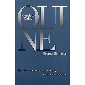 Monsieur Ouine by Introduction by William S Bush Georges Bernanos