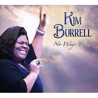 Kim Burrell - importation USA N° manières fatigué [CD]