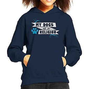 My Dogs Are My Religion Kid's Hooded Sweatshirt