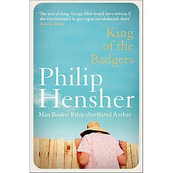 Roi des blaireaux par Philip Hensher - Book 9780007301348