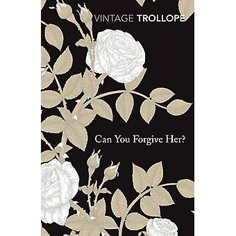 Voi antaa anteeksi häntä? mennessä Anthony Trollope - 9780099528647 kirja