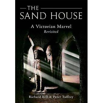 Het zand huis - een Victoriaans Marvel Revisited (2e) door Richard Bell-