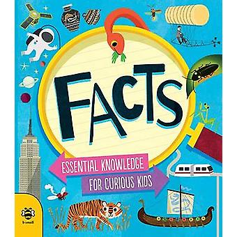 Facts - Essential Knowledge for Curious Kids by Susan Martineau - 9781