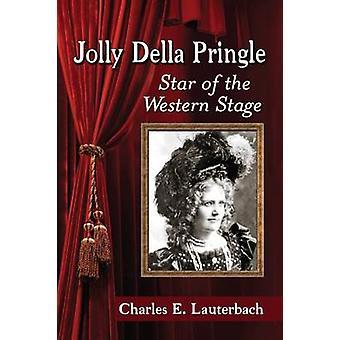 جولي برنجل ديلا-نجمة المسرح الغربي بتشارلز هاء لوتيربا