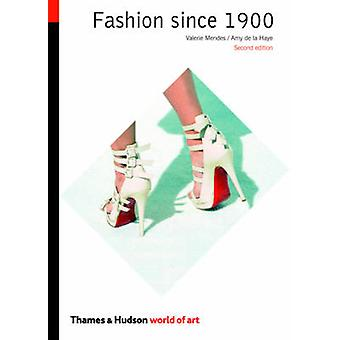 Fashion Since 1900 (2nd Revised edition) by Valerie Mendes - Amy de l