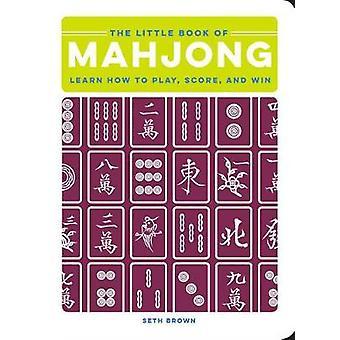 El pequeño libro de Mahjong - Aprender a jugar - Puntuación - y ganar por Se