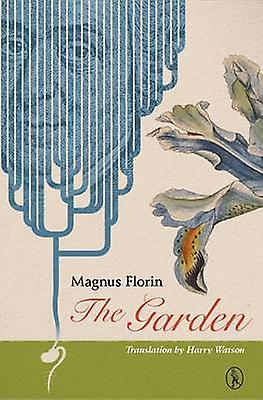 The Garden by Magnus Florin - Harry Watson - 9781908251268 Book