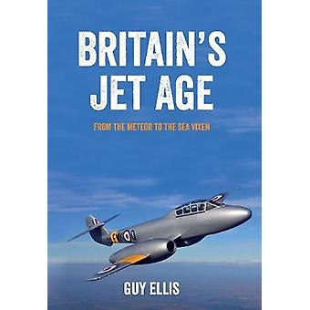 Britains Jet age do meteoro para o mar Vixen por Guy Ellis