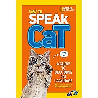 Cómo hablar de gato