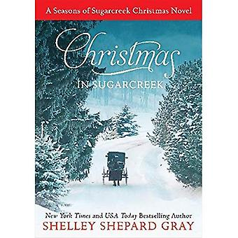 Christmas in Sugarcreek: A Christmas Seasons of Sugarcreek Novel