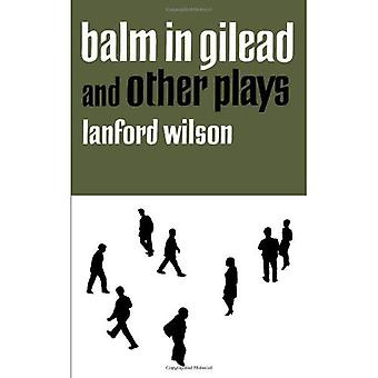 Balm in Gilead and Other Plays (Dramabook)