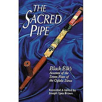 De heilige pijp: Zwarte eland de Account van de zeven riten van de Oglala Sioux (de beschaving van de American Indian-serie)