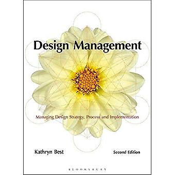 Concepção de gestão: Gestão de processo, estratégia de Design e implementação (intervalo de leitura necessários)