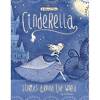 Aschenputtel-Geschichten rund um die Welt: 4 geliebten Geschichten (multikulturelles Märchen)